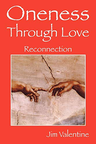 9781432743901: Oneness Through Love: Reconnection