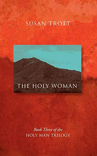 9781432744182: The Holy Woman: Book Three of The Holy Man Trilogy