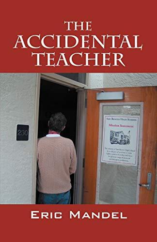 9781432744861: The Accidental Teacher