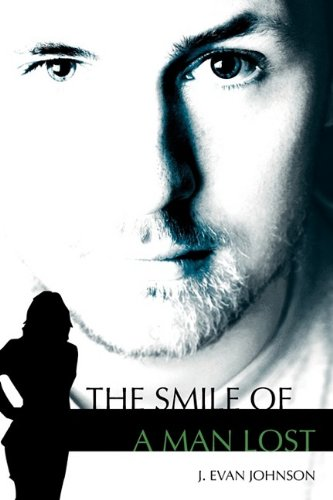 9781432745134: The Smile of a Man Lost