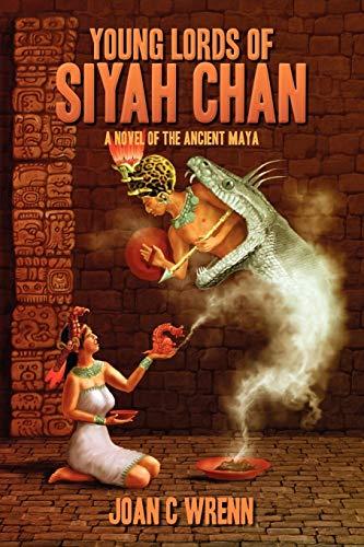 Young Lords of Siyah Chan: A Novel: Wrenn, Joan C.