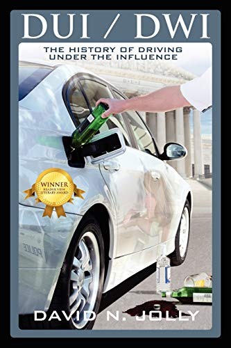 9781432746223: DUI / Dwi: The History of Driving Under the Influence