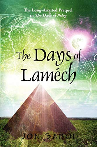 9781432746438: The Days of Lamech: The Long-Awaited Prequel to the Days of Peleg