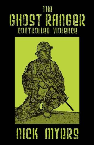 The Ghost Ranger: Controlled Violence: Nick Myers