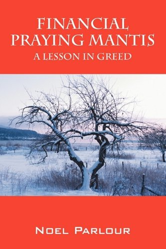 9781432747039: Financial Praying Mantis: A Lesson in Greed