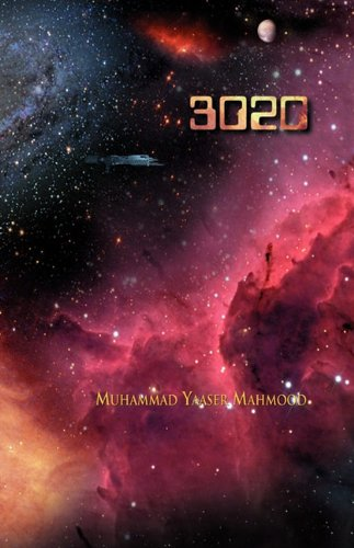 3020: Life in Year 3020: Muhammad Yaaser Mahmood