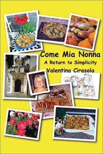 9781432747954: Come Mia Nonna: A Return To Simplicity