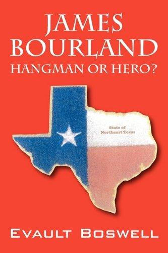 9781432748043: James Bourland: Hangman or Hero?