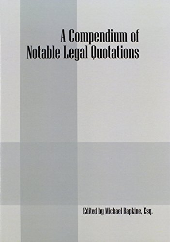 9781432749026: A Compendium of Notable Legal Quotations