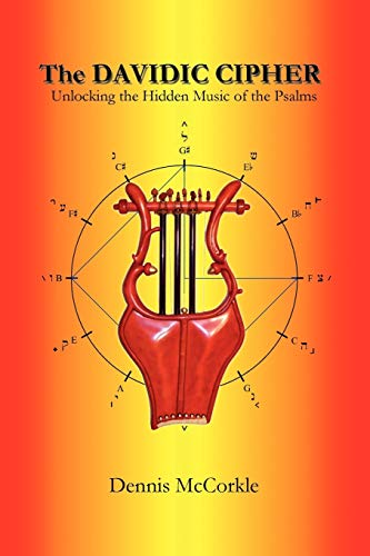 9781432749101: The Davidic Cipher: Unlocking the Music of the Psalms