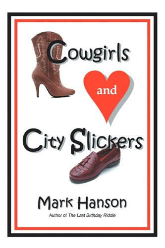 Cowgirls and City Slickers: Hanson, Mark
