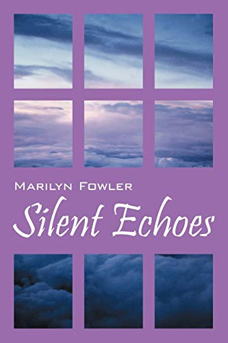 9781432749491: Silent Echoes