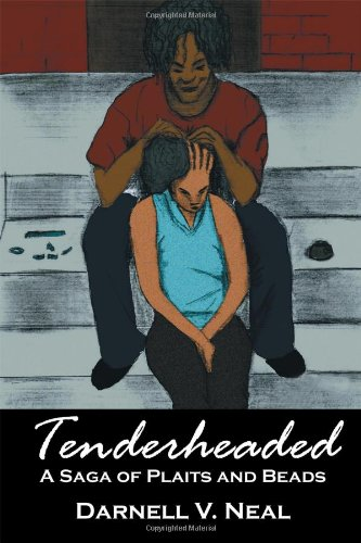 9781432749606: Tenderheaded: A Saga of Plaits and Beads