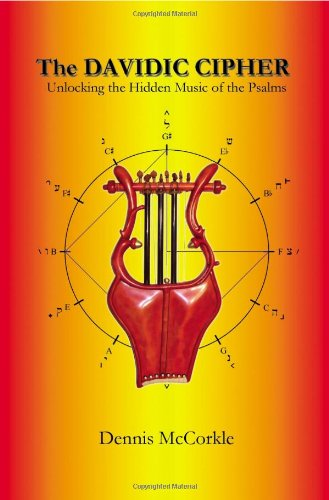 9781432749842: The Davidic Cipher: Unlocking the Music of the Psalms