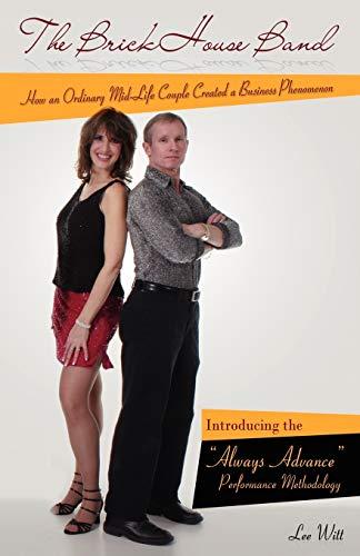 9781432749866: The Brickhouse Band: How an Ordinary Mid-Life Couple Created a Business Phenomenon