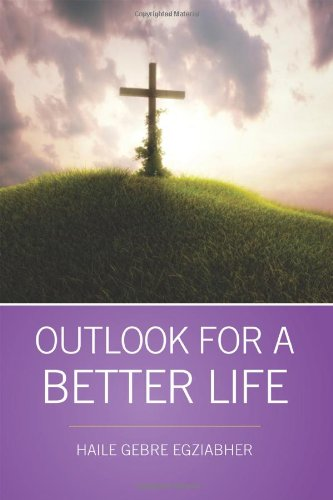 Outlook for a Better Life