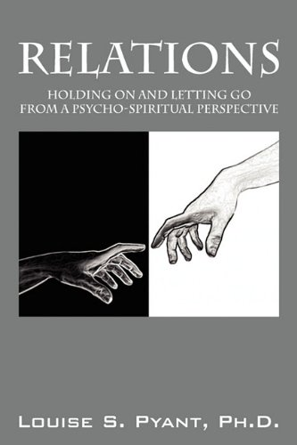 9781432750367: Relations: Holding on and Letting Go from a Psycho-Spiritual Perspective