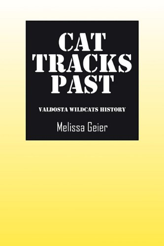 9781432750503: Cat Tracks Past: Valdosta Wildcats History