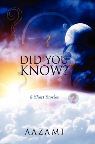 9781432750978: Did You Know ? ? ? ? ? ? ? ?: 8 Short Stories