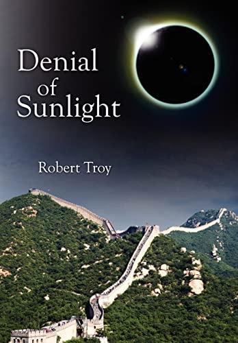 Denial of Sunlight: Robert Troy
