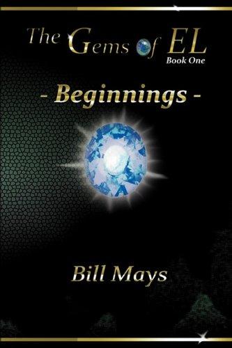 9781432751845: The Gems of El: Beginnings - Book One