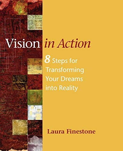9781432751937: Vision in Action: 8 Steps For Transforming Your Dreams Into Reality