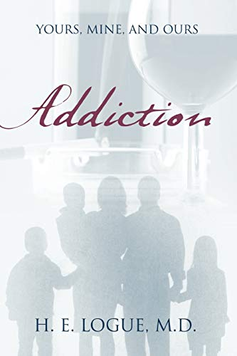 9781432752804: Addiction: Yours, Mine, and Ours