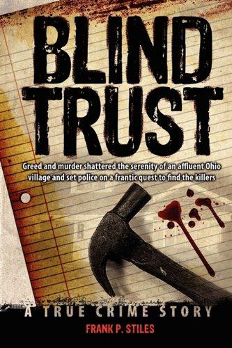 Blind Trust: Stiles, Frank P.