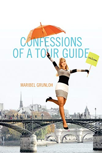 9781432754006: Confessions of a Tour Guide