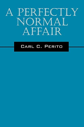 9781432754709: A Perfectly Normal Affair