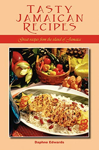 9781432755010: Tasty Jamaican Recipes: Great Recipes from the Island of Jamaica