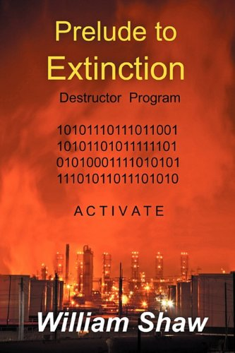 Prelude to Extinction: William Shaw
