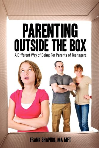 9781432755317: Parenting Outside the Box: A Different Way of Being For Parents of Teenagers