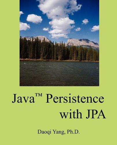 Java Persistence with Jpa: Daoqi Yang