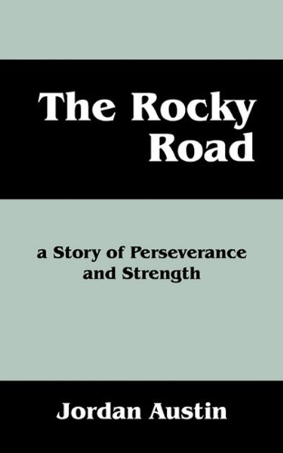 9781432756901: The Rocky Road: A Story of Perseverence and Strength