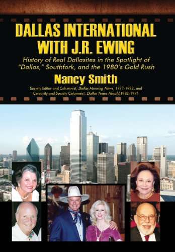 9781432756994: Dallas International with J.R. Ewing: History of Real Dallasites in the Spotlight of