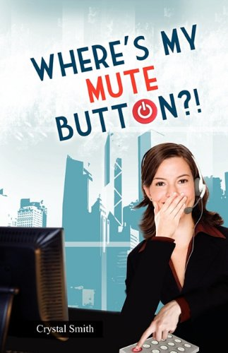 Wheres My Mute Button: Crystal Smith