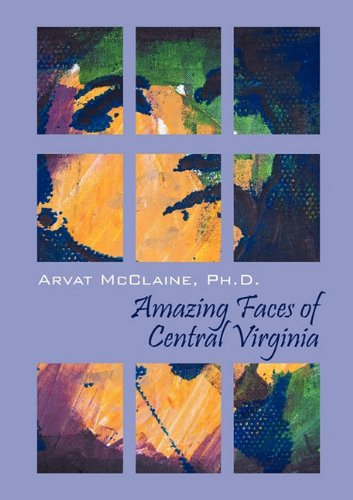 9781432757670: Amazing Faces of Central Virginia