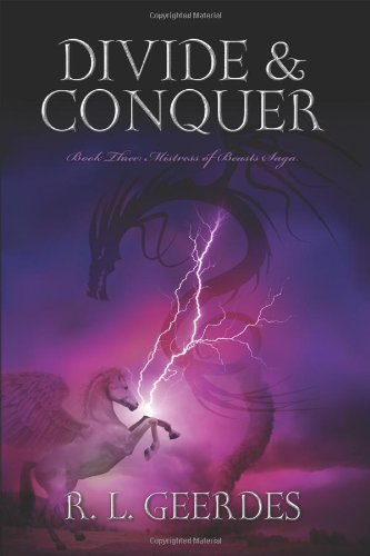 Divide Conquer: Book Three: Mistress of Beasts Saga (Paperback)