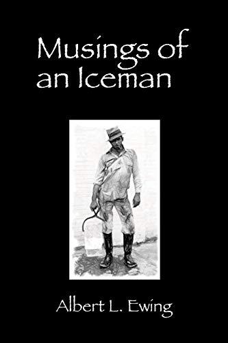 Musings of an Iceman: Albert L. Ewing