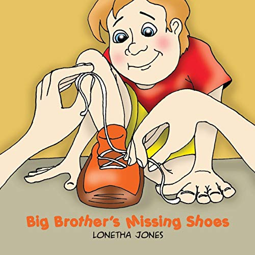 Big Brother's Missing Shoes: Jones, Lonetha
