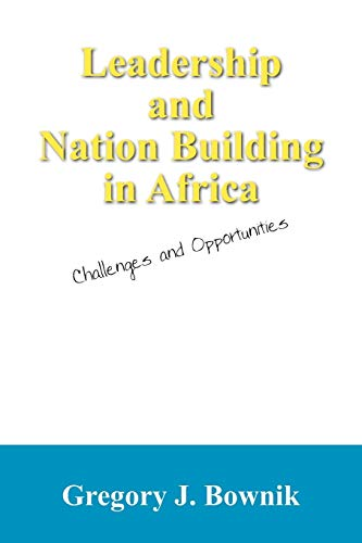 9781432759483: Leadership and Nation Building in Africa: Challenges and Opportunities