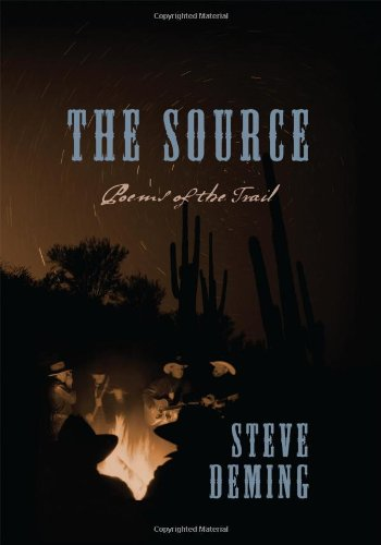The Source: Poems of the Trail: Steve Deming