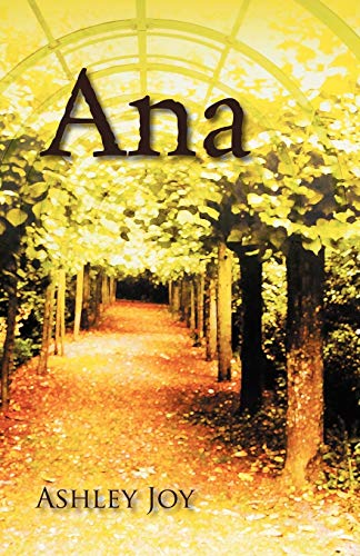 Ana: Ashley Joy