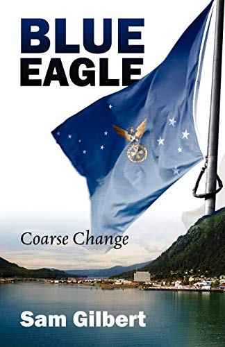 Blue Eagle: Coarse Change: Sam Gilbert