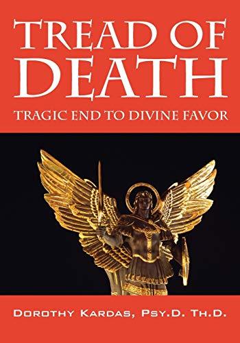 9781432761547: Tread of Death: Tragic End to Divine Favor