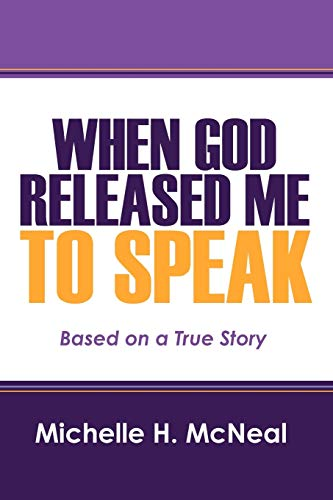 9781432761608: When God Released Me to Speak: Based on a True Story