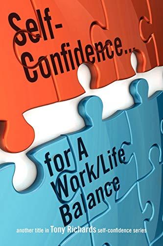 9781432761745: Self-Confidence...for a Work/Life Balance