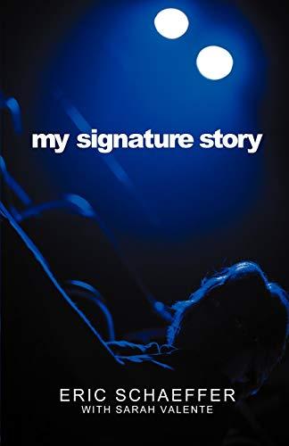 9781432761998: My Signature Story