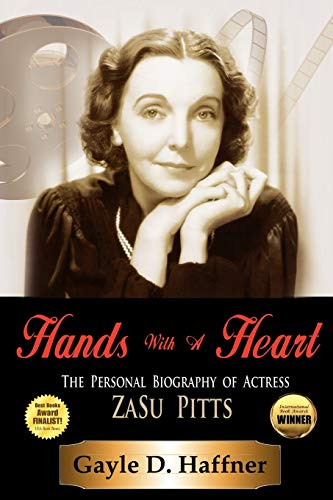 9781432762094: Hands with a Heart: The Personal Biography of Actress Zasu Pitts
